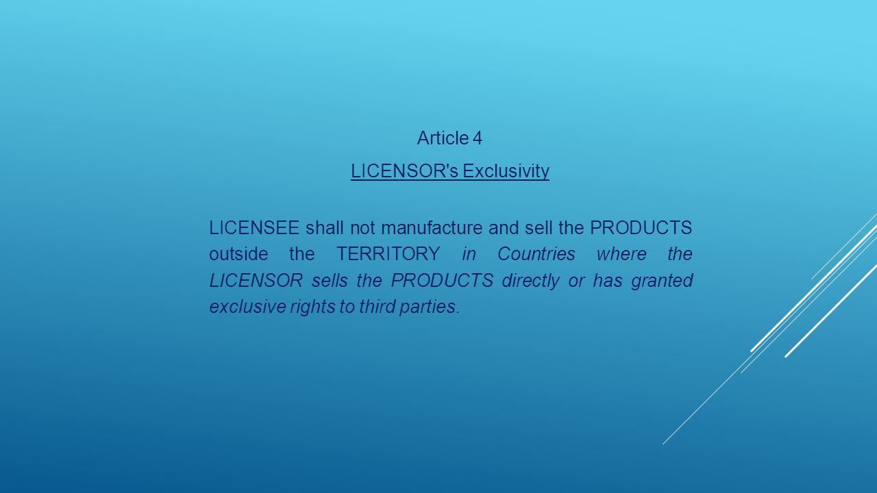 LICENSOR s Exclusivity