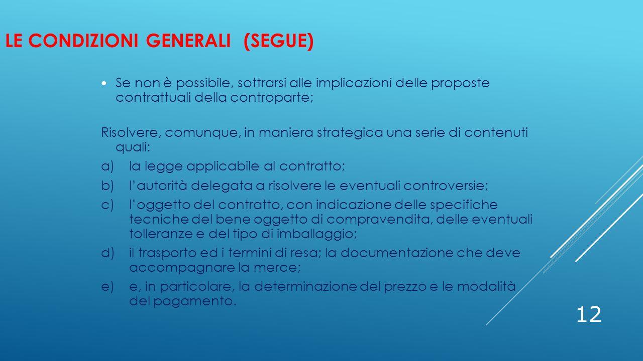 Le condizioni generali (segue)