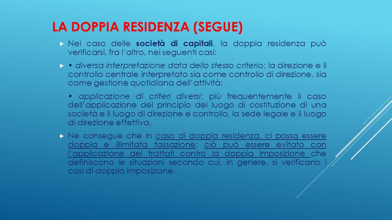 LA DOPPIA RESIDENZA (segue)