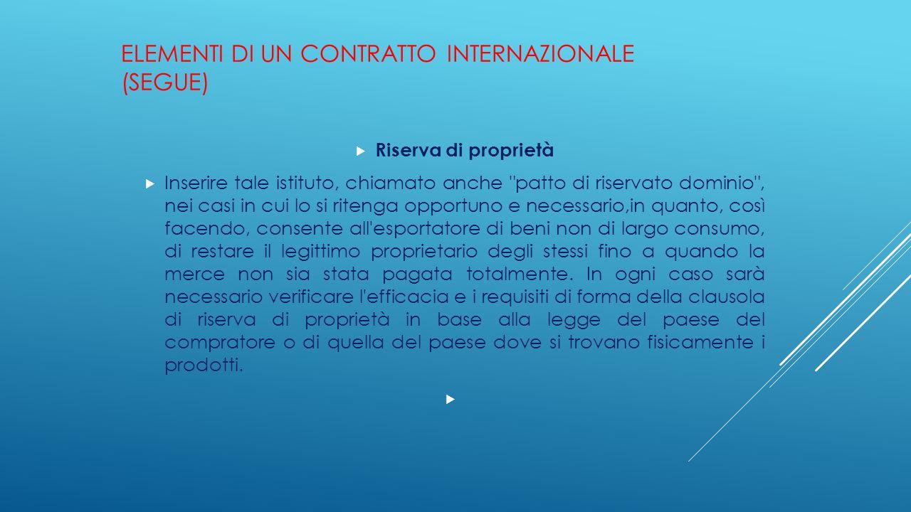 Elementi di un contratto internazionale (segue)