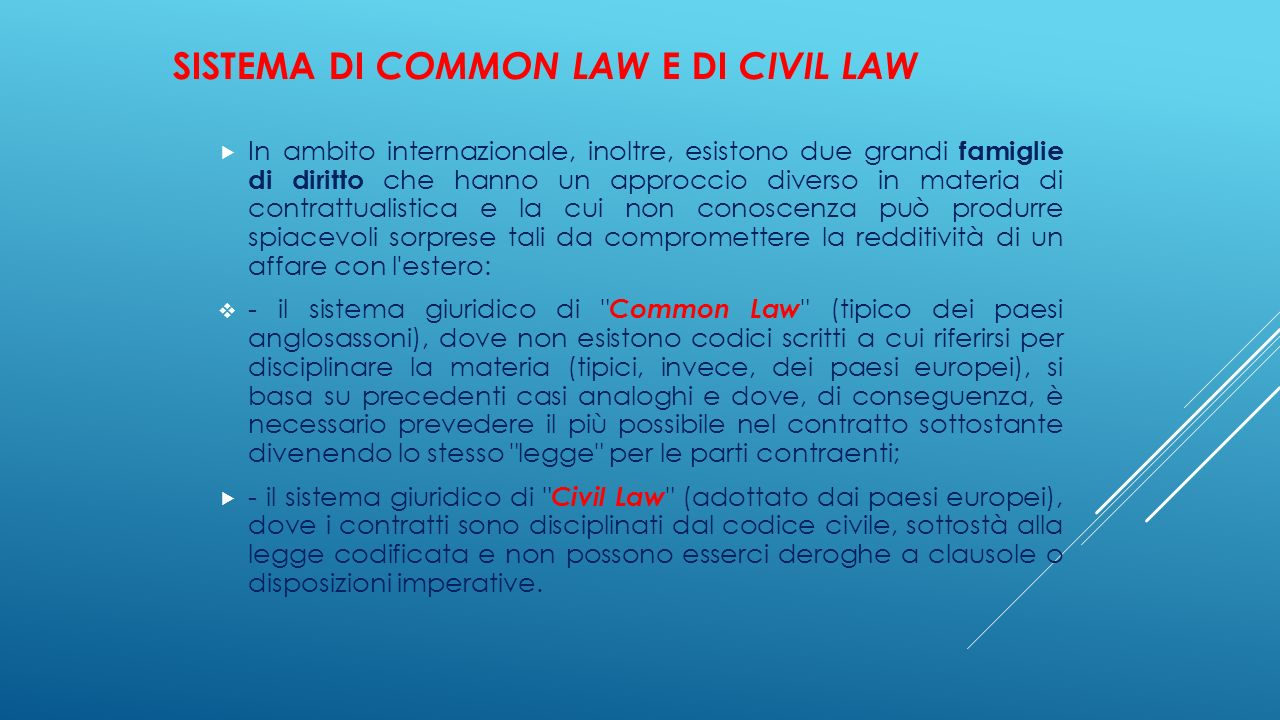 Sistema di Common Law e di Civil Law