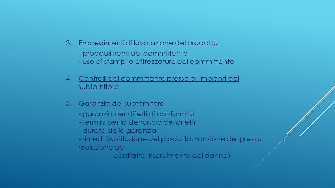 3. Procedimenti di lavorazione del prodotto