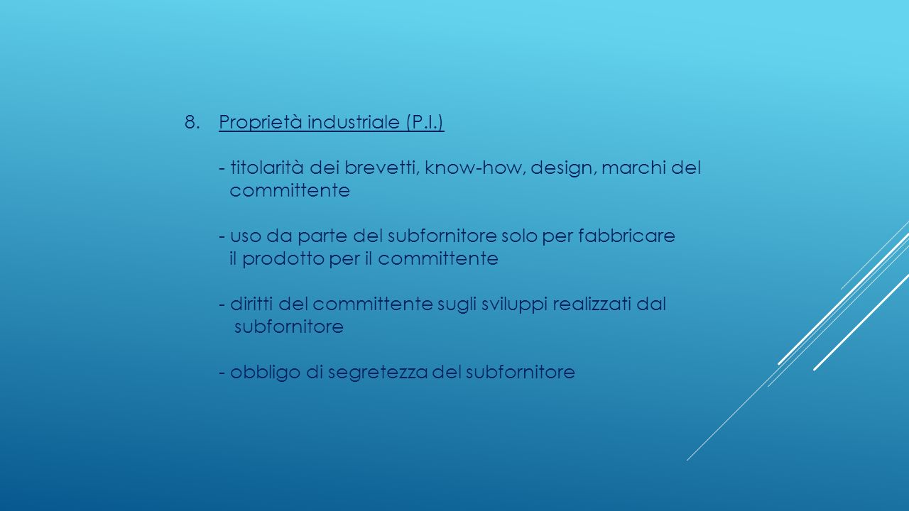 8. Proprietà industriale (P.I.)