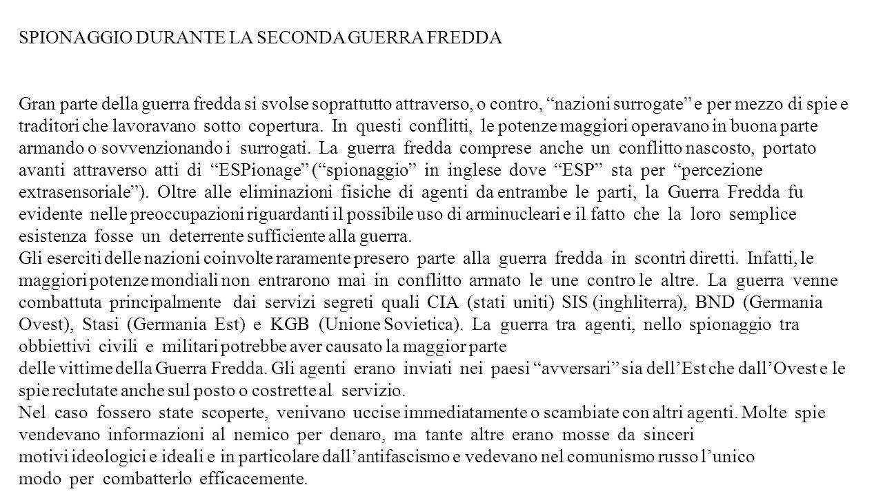 SPIONAGGIO DURANTE LA SECONDA GUERRA FREDDA
