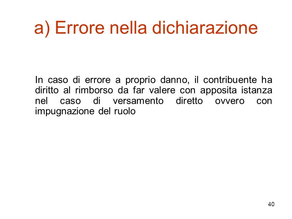 a) Errore nella dichiarazione