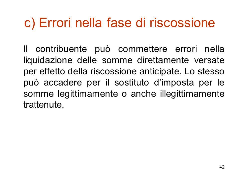c) Errori nella fase di riscossione