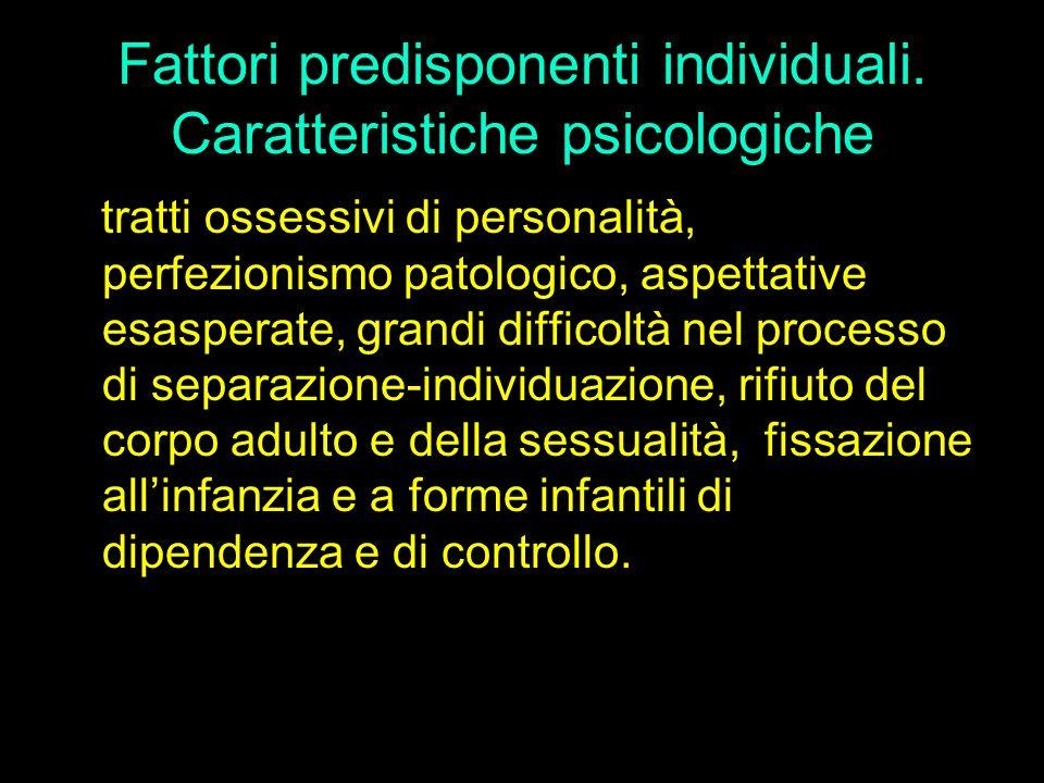 Fattori predisponenti individuali. Caratteristiche psicologiche