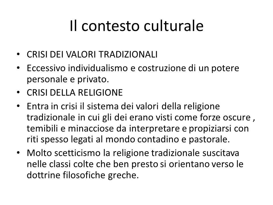 Il contesto culturale CRISI DEI VALORI TRADIZIONALI