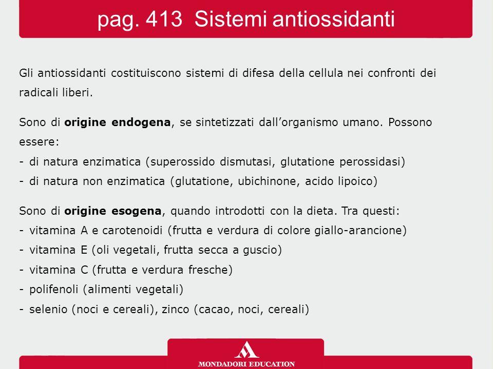 pag. 413 Sistemi antiossidanti