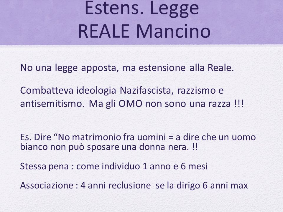 Estens. Legge REALE Mancino