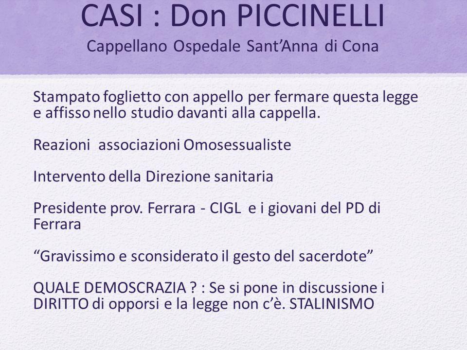CASI : Don PICCINELLI Cappellano Ospedale Sant'Anna di Cona