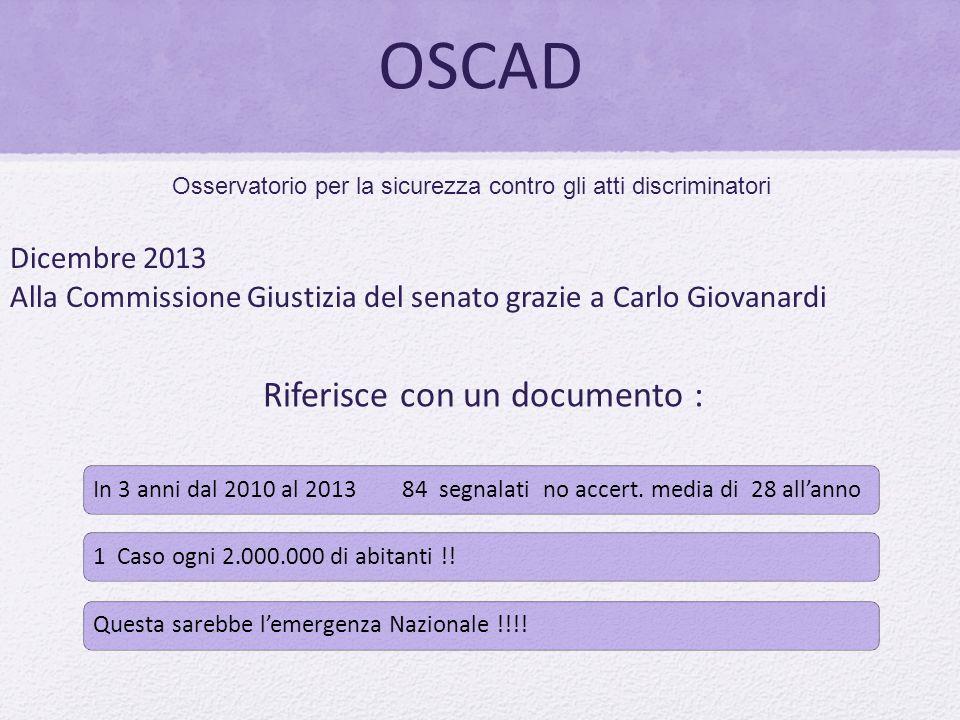 OSCAD Riferisce con un documento : Dicembre 2013