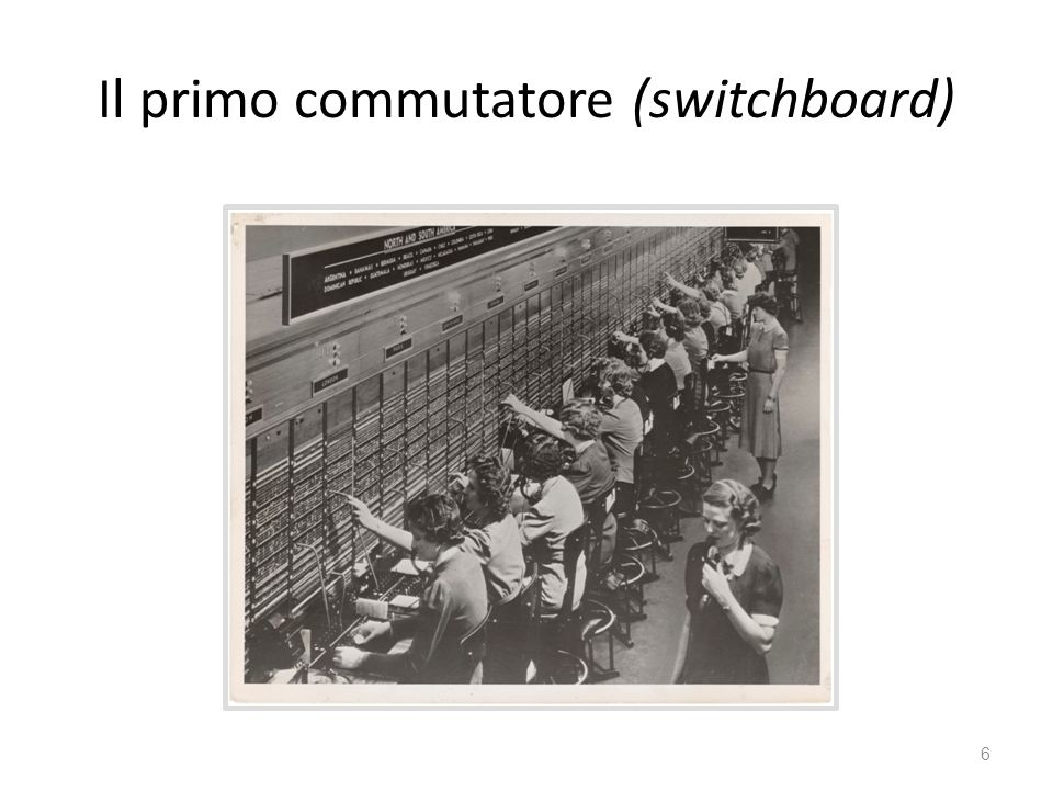 Il primo commutatore (switchboard)