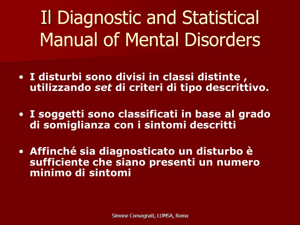 Il Diagnostic and Statistical Manual of Mental Disorders