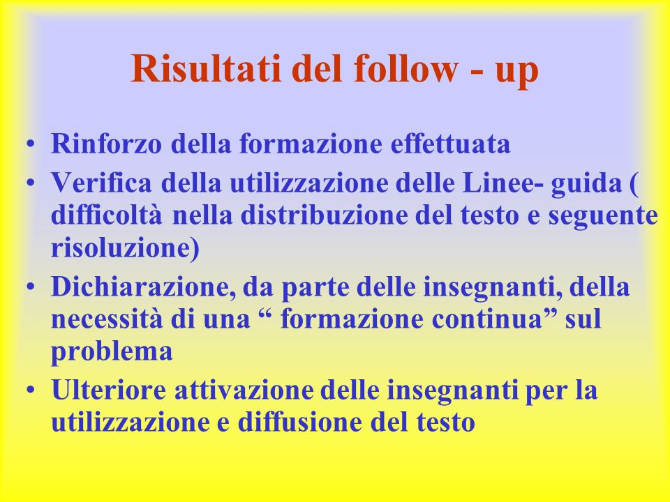 Risultati del follow - up