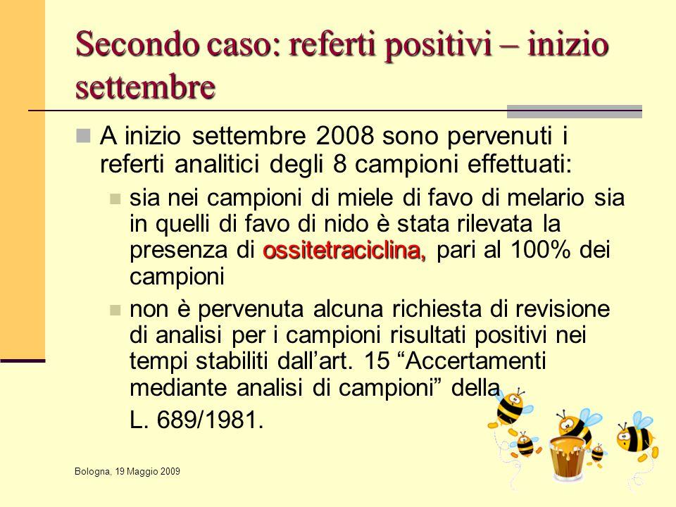 Secondo caso: referti positivi – inizio settembre