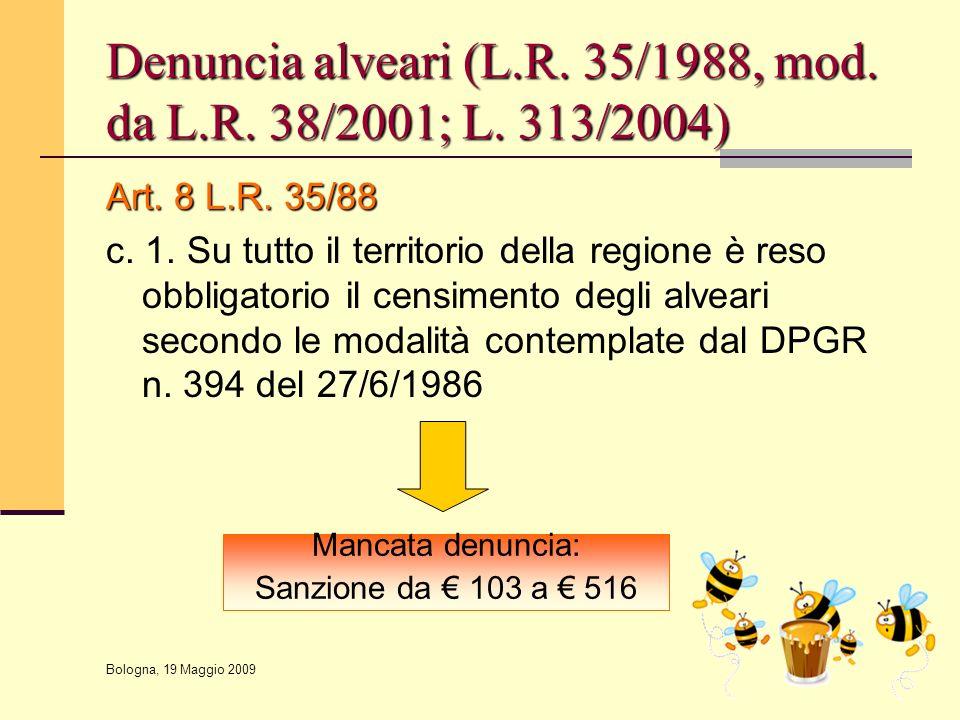 Denuncia alveari (L.R. 35/1988, mod. da L.R. 38/2001; L. 313/2004)
