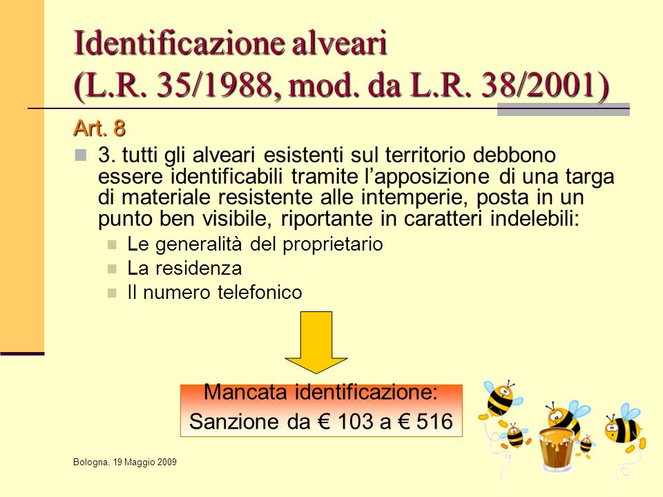 Identificazione alveari (L.R. 35/1988, mod. da L.R. 38/2001)