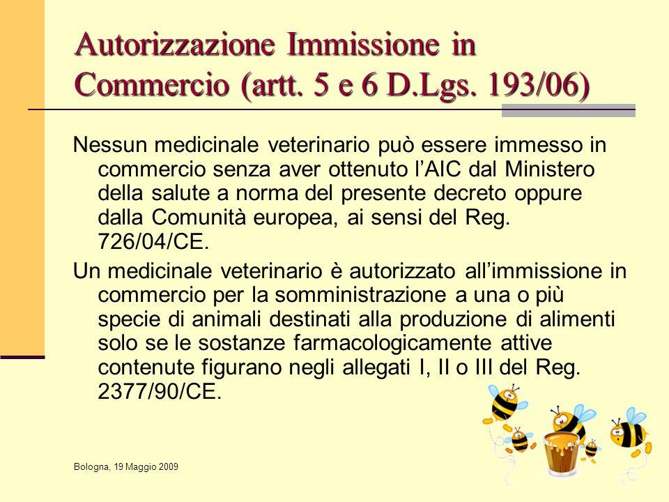 Autorizzazione Immissione in Commercio (artt. 5 e 6 D.Lgs. 193/06)