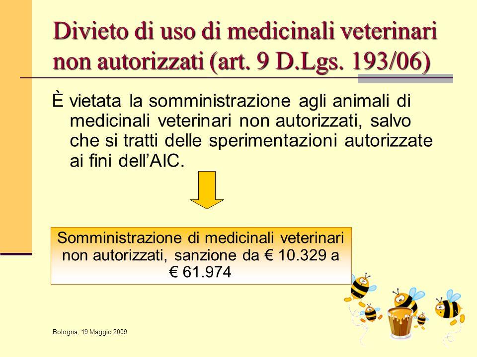 Divieto di uso di medicinali veterinari non autorizzati (art. 9 D. Lgs