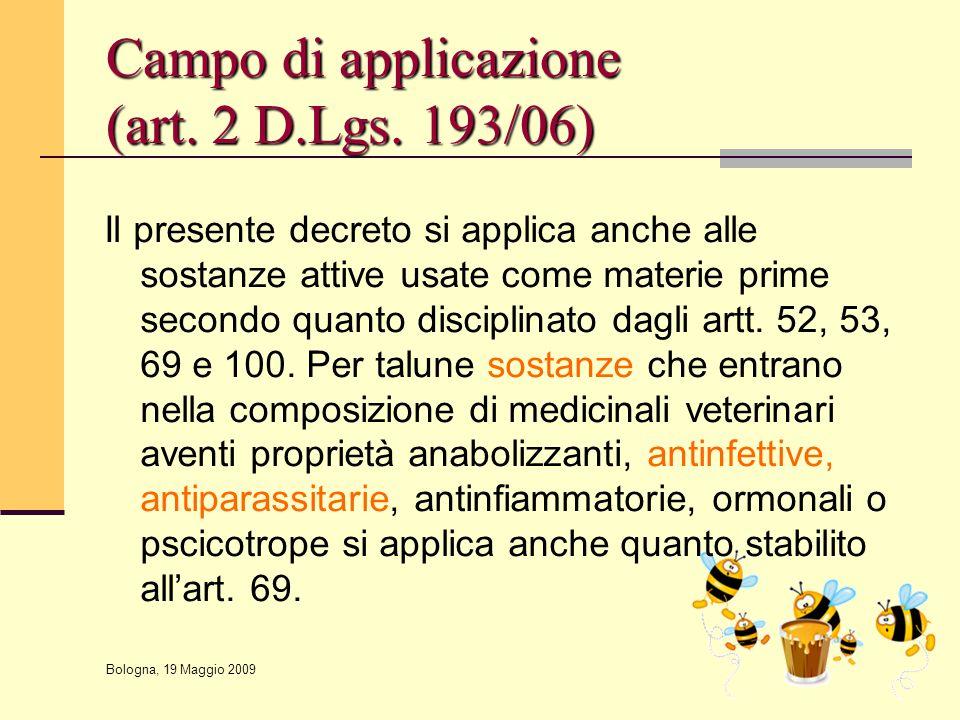 Campo di applicazione (art. 2 D.Lgs. 193/06)