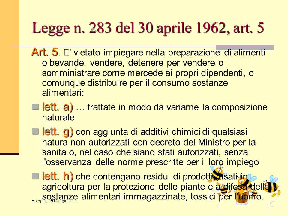 Legge n. 283 del 30 aprile 1962, art. 5