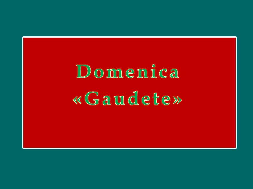 Domenica «Gaudete»