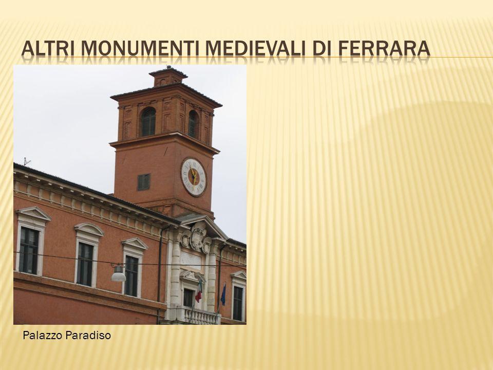 Altri monumenti medievali di ferrara