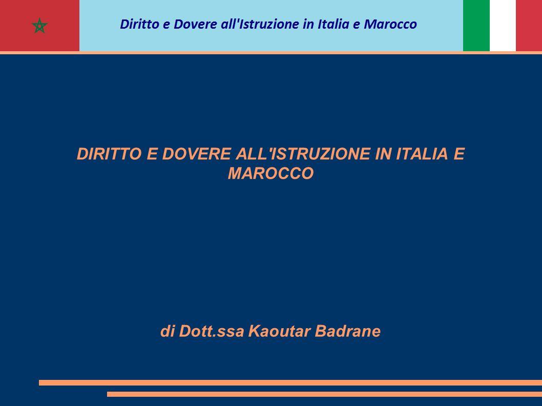 DIRITTO E DOVERE ALL ISTRUZIONE IN ITALIA E MAROCCO di Dott
