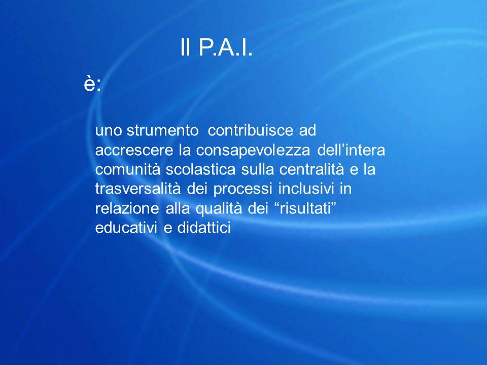 Il P.A.I. è: