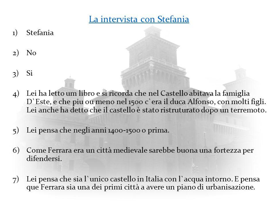 La intervista con Stefania
