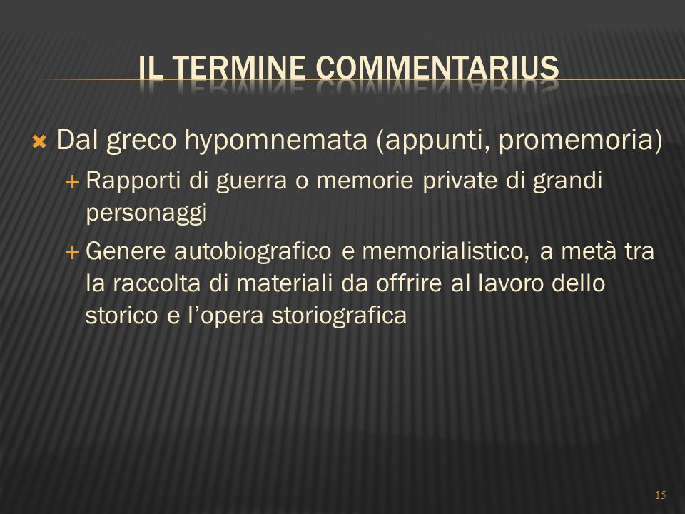 Il termine commentarius
