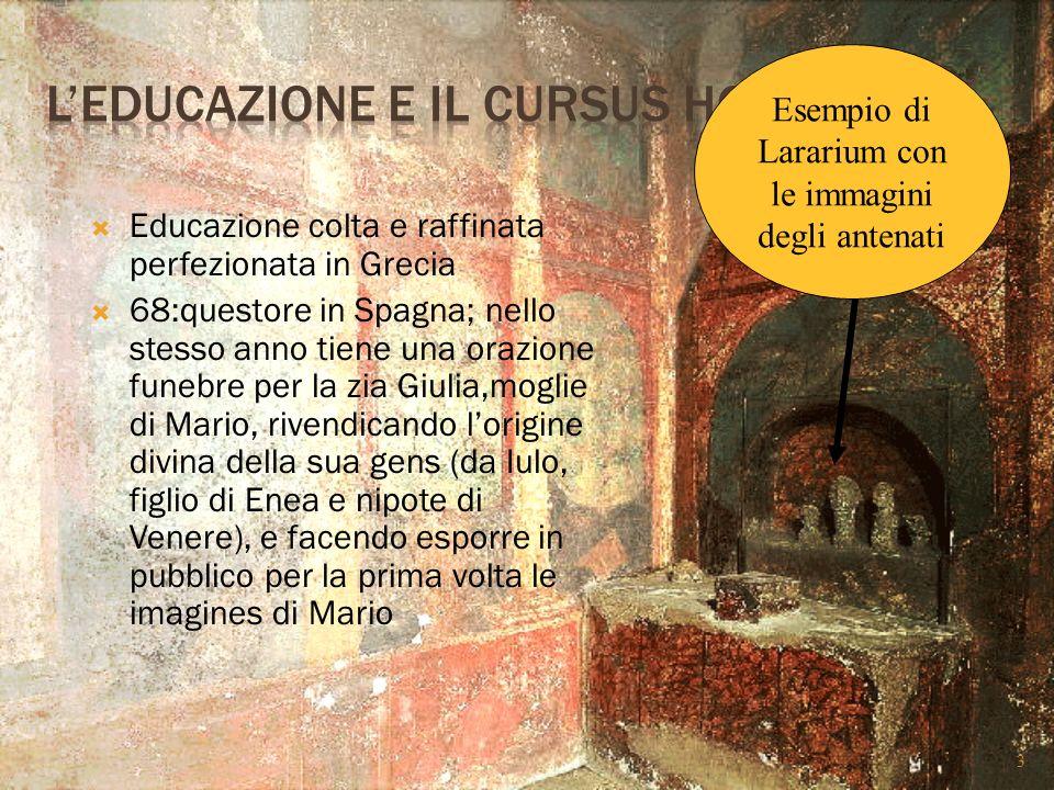 L'educazione e il cursus honorum
