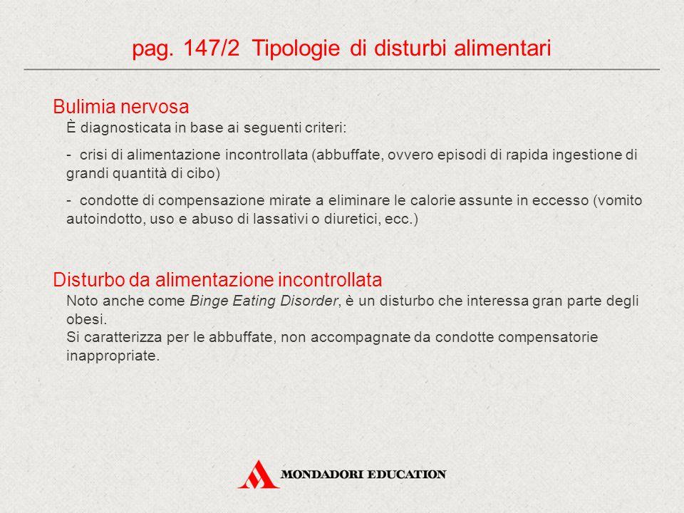 pag. 147/2 Tipologie di disturbi alimentari