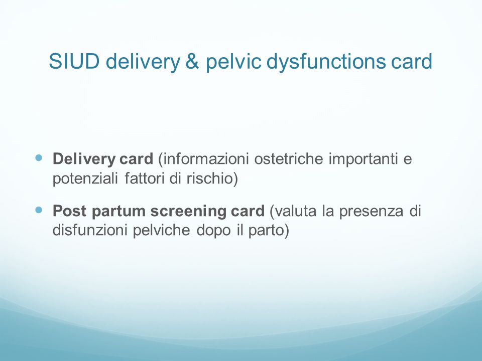 SIUD delivery & pelvic dysfunctions card