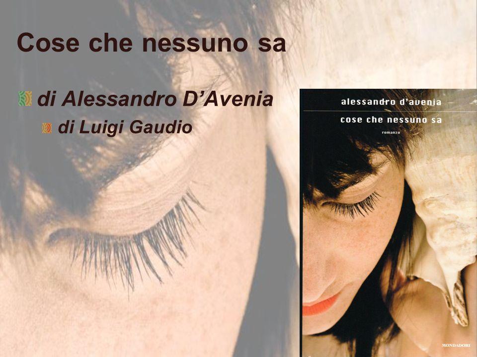 Cose che nessuno sa di Alessandro D'Avenia di Luigi Gaudio