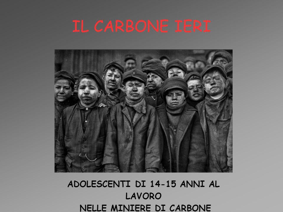 ADOLESCENTI DI 14-15 ANNI AL LAVORO NELLE MINIERE DI CARBONE