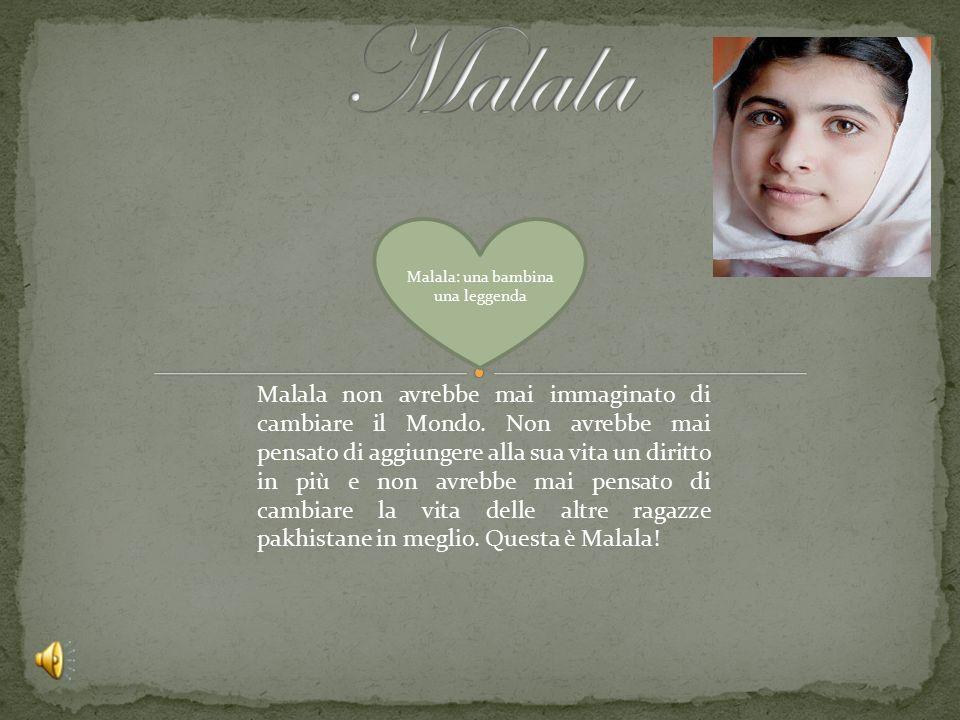 Malala: una bambina una leggenda