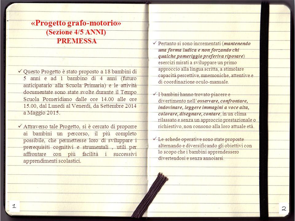 «Progetto grafo-motorio» (Sezione 4/5 ANNI) PREMESSA