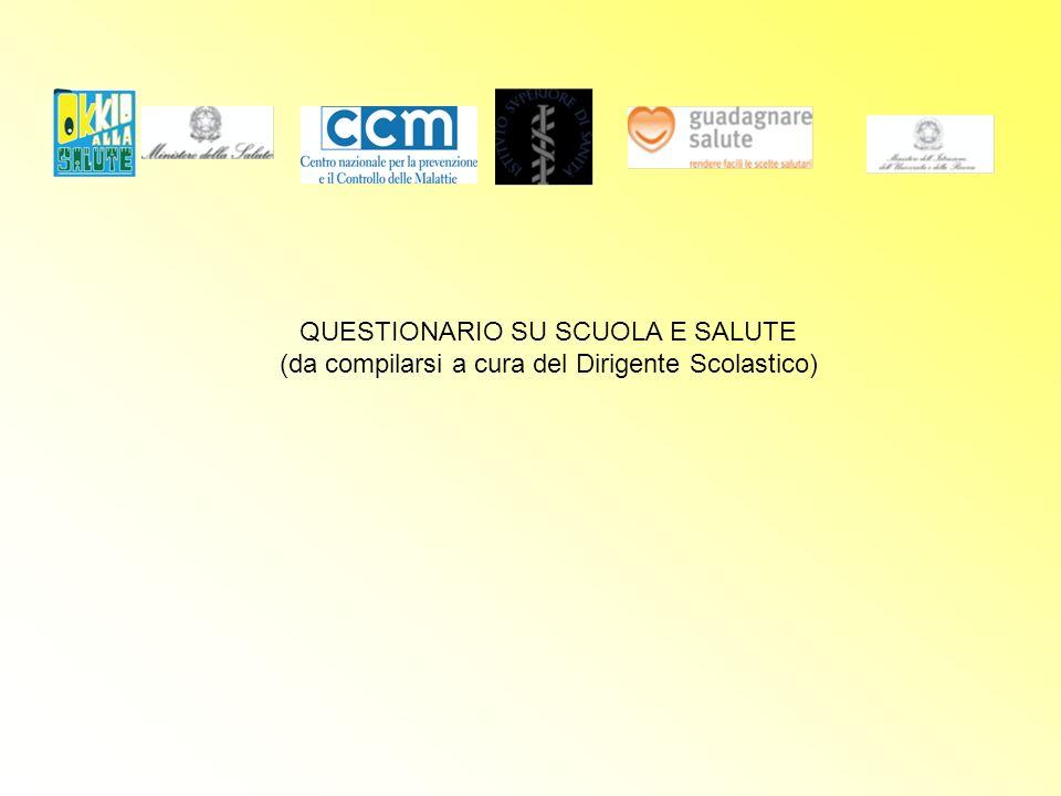 QUESTIONARIO SU SCUOLA E SALUTE