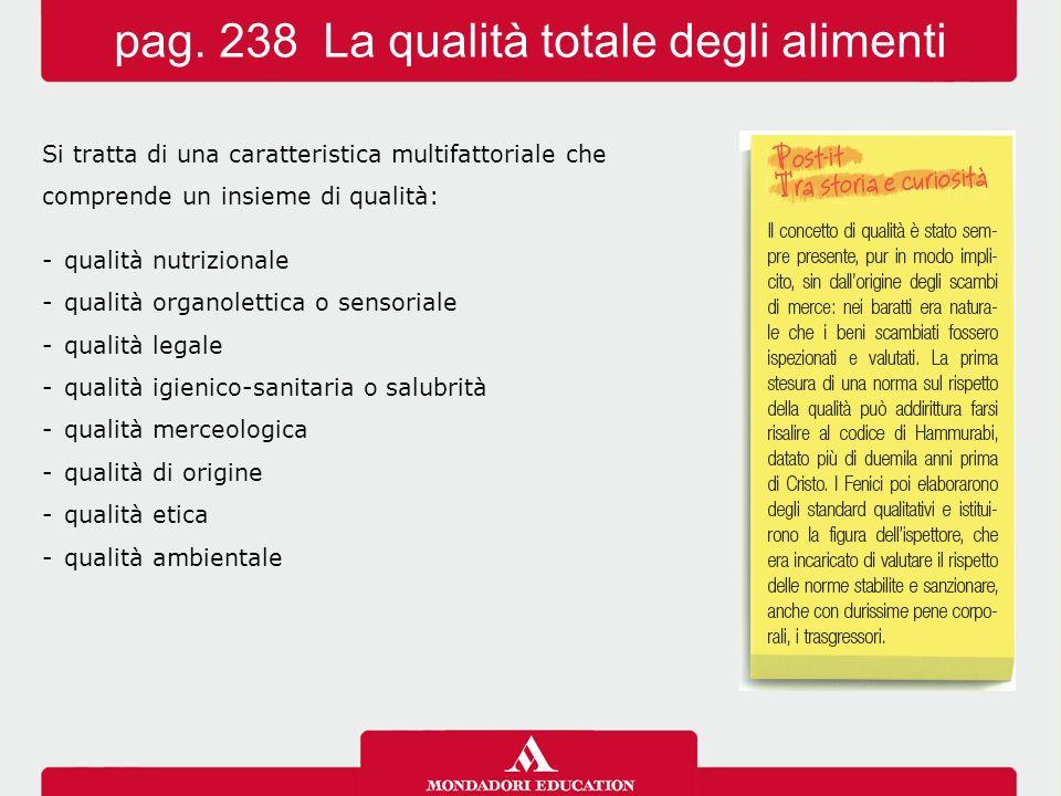 pag. 238 La qualità totale degli alimenti