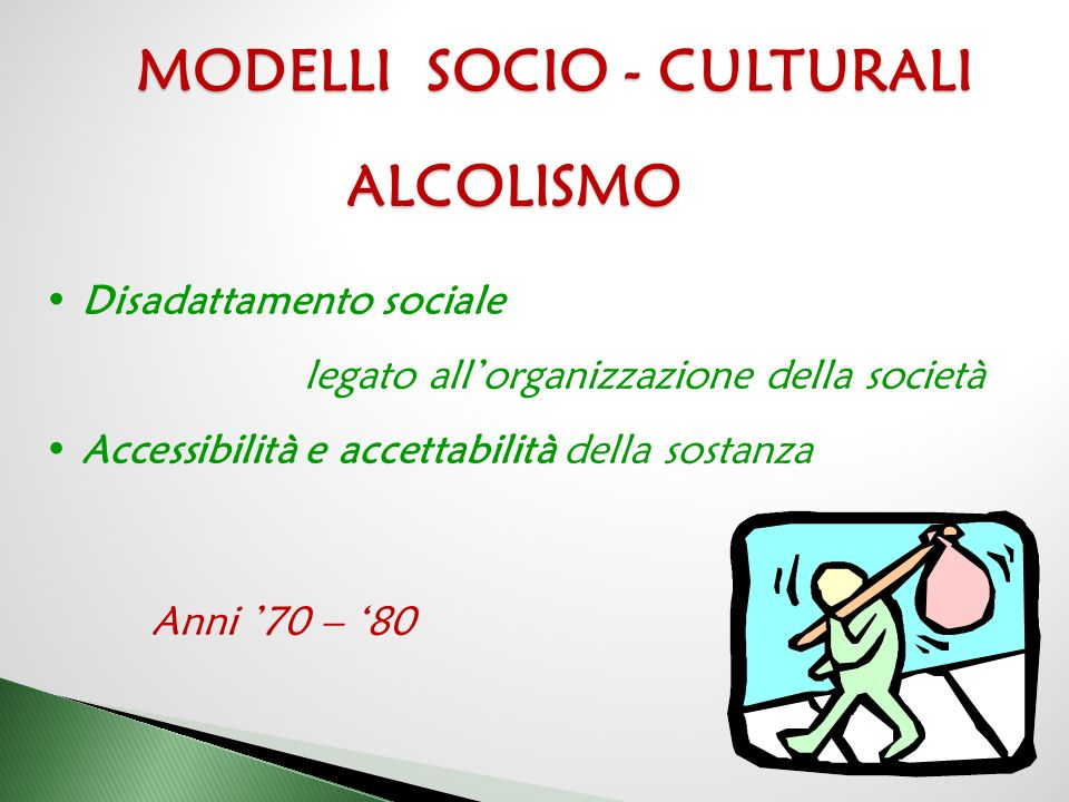 MODELLI SOCIO - CULTURALI