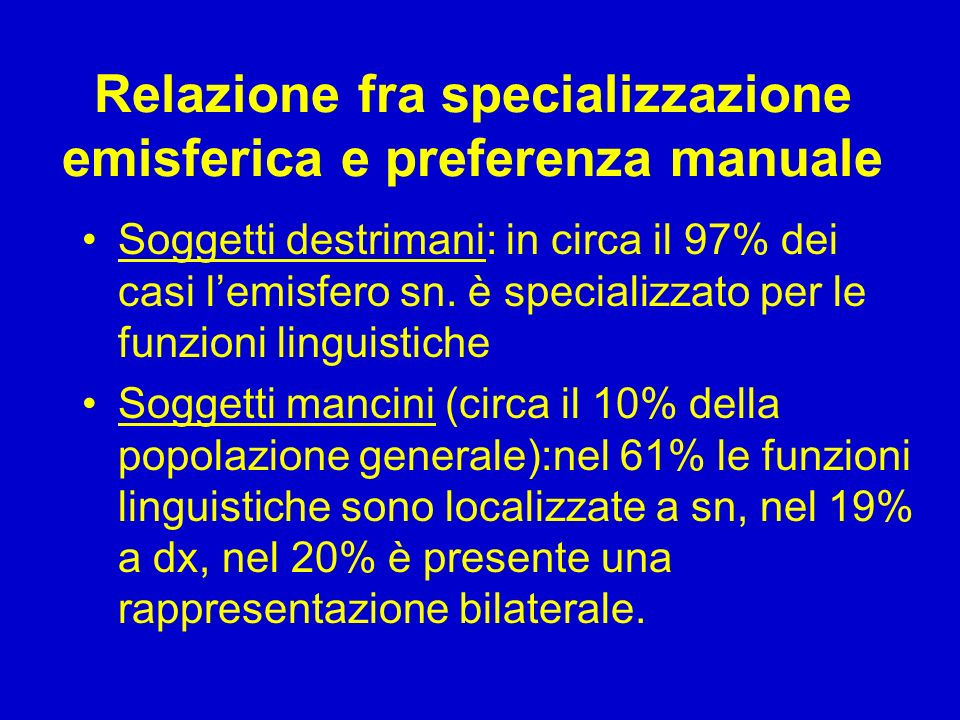 Relazione fra specializzazione emisferica e preferenza manuale