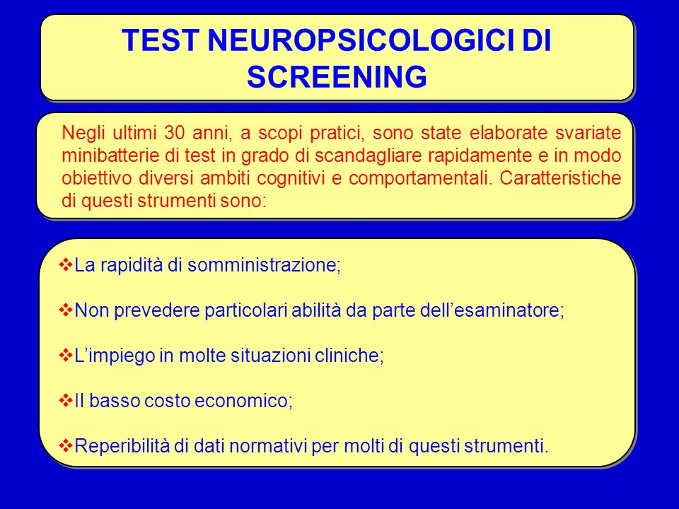 TEST NEUROPSICOLOGICI DI SCREENING