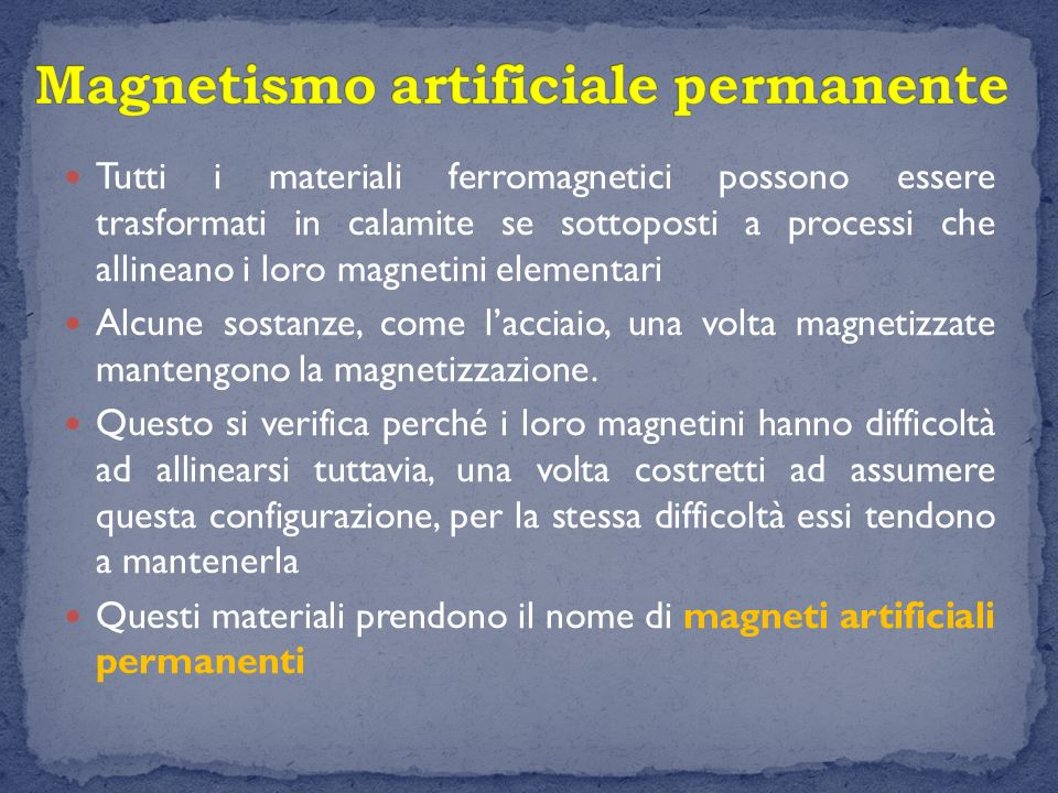 Magnetismo artificiale permanente