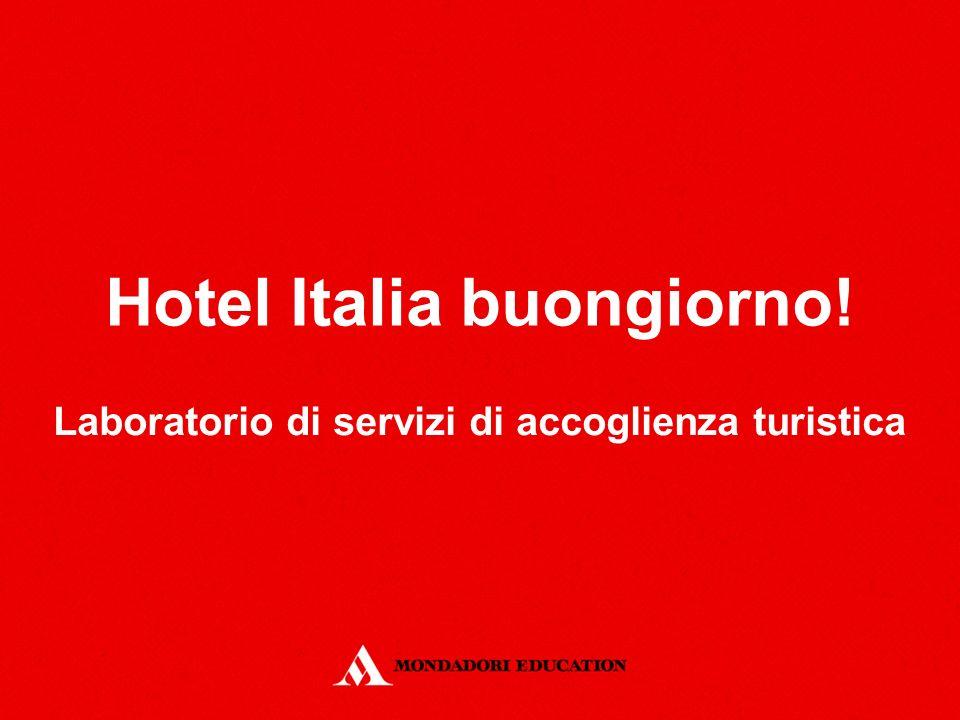 Hotel Italia buongiorno!