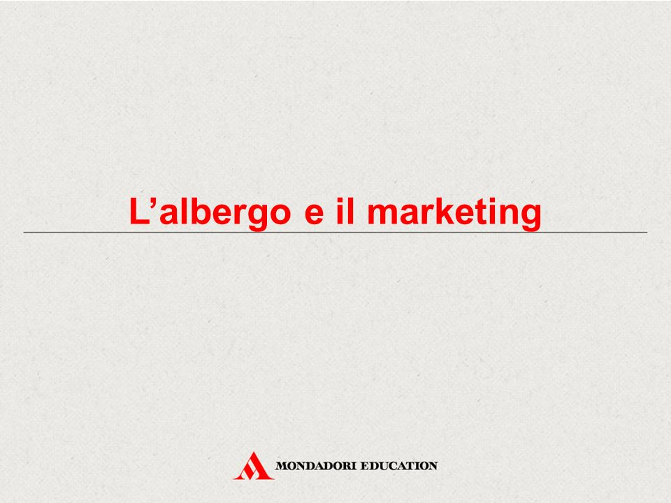 L'albergo e il marketing