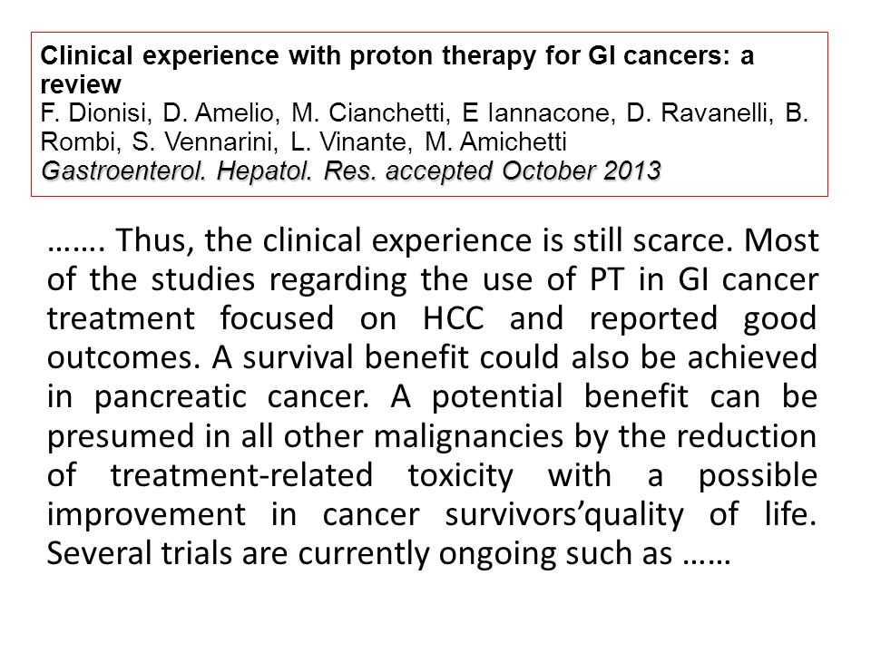 Clinical experience with proton therapy for GI cancers: a review F