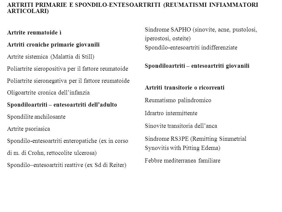 ARTRITI PRIMARIE E SPONDILO-ENTESOARTRITI (REUMATISMI INFIAMMATORI ARTICOLARI)