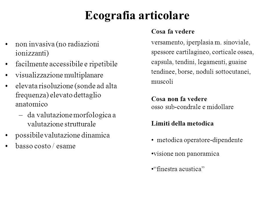 Ecografia articolare non invasiva (no radiazioni ionizzanti)